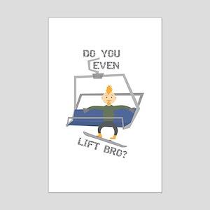 Snowboarding Lift Bro? Mini Poster Print