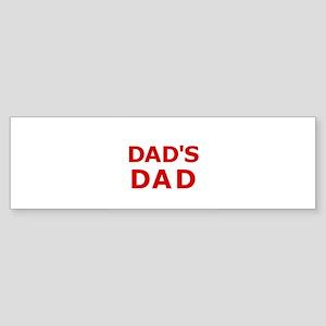 Dad's Dad 2 Bumper Sticker