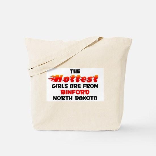 Hot Girls: Binford, ND Tote Bag
