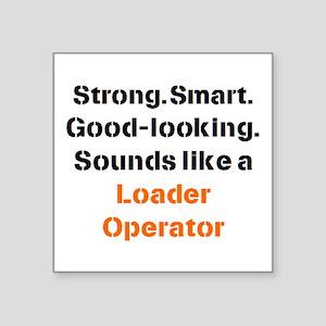 """loader operator sound Square Sticker 3"""" x 3"""""""