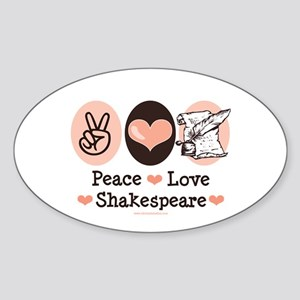 Peace Love Shakespeare Oval Sticker