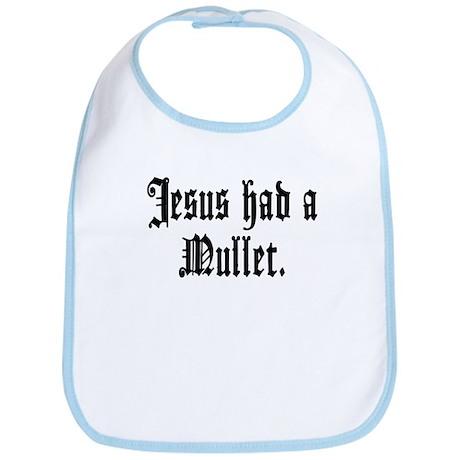 Jesus had a Mullet Bib