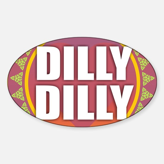 Dilly Dilly Decal