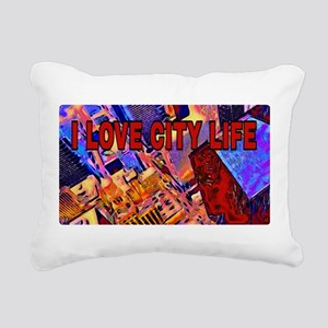 I LOVE CITY LIFE Rectangular Canvas Pillow
