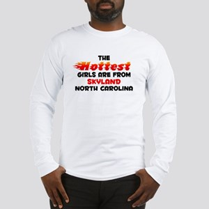 Hot Girls: Skyland, NC Long Sleeve T-Shirt