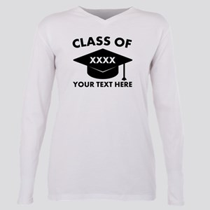 Class of XXXX Personaliz Plus Size Long Sleeve Tee