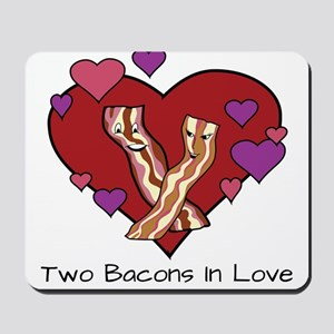 Two Bacons In Love Mousepad