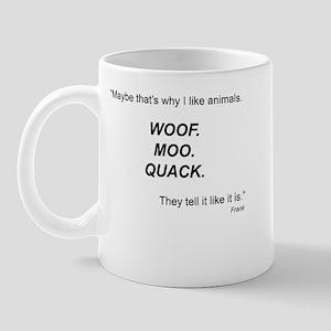 Woof. Moo. Quack. Mug