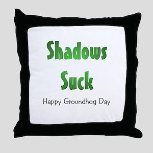 Shadows Suck Throw Pillow