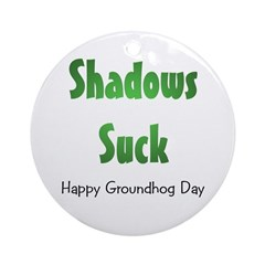Shadows Suck Ornament (Round)