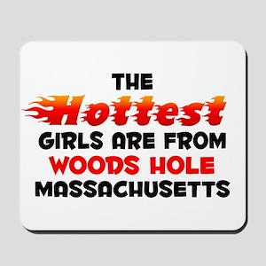 Hot Girls: Woods Hole, MA Mousepad
