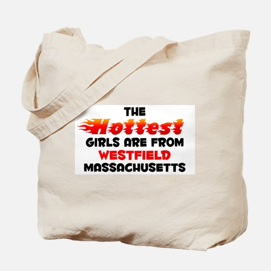 Hot Girls: Westfield, MA Tote Bag