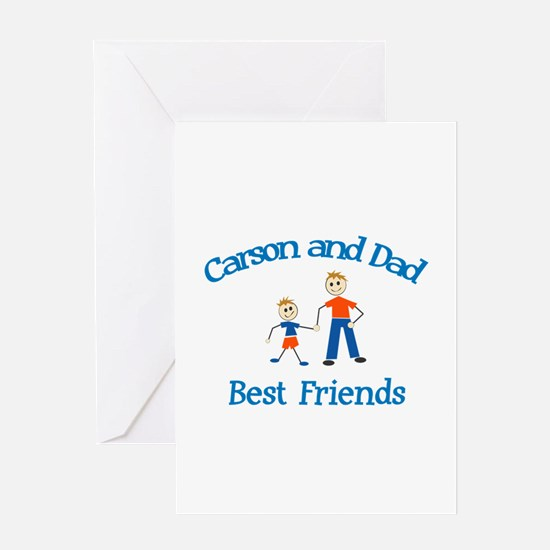 Carson & Dad - Best Friends Greeting Card