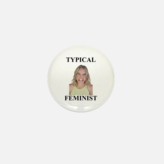 Typical Feminist Mini Button
