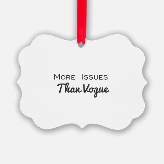 More Issues Than Vogue Ornament