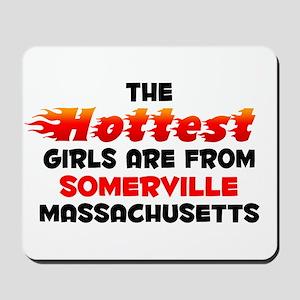 Hot Girls: Somerville, MA Mousepad