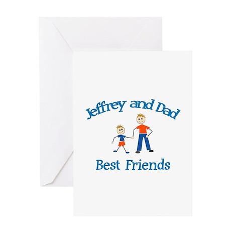Jeffrey & Dad - Best Friends Greeting Card