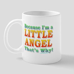 Because I'm a Little Angel Mug