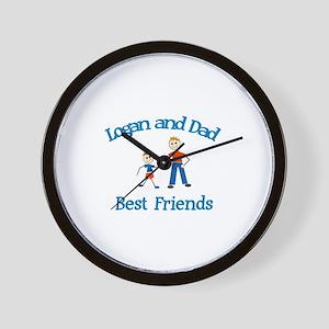 Logan & Dad - Best Friends  Wall Clock