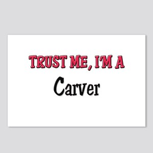 Trust Me I'm a Carver Postcards (Package of 8)