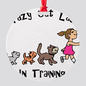 Crazy Cat Lady Trainee Round Ornament