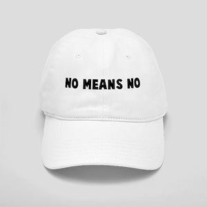 No means no Cap