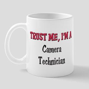 Trust Me I'm a Camera Technician Mug