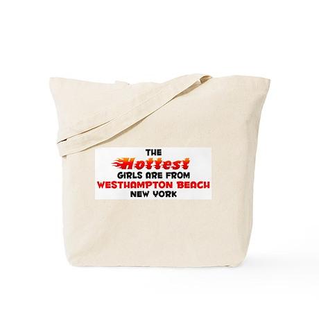 Hot Girls: Westhampton , NY Tote Bag