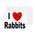 I Love Rabbits for Rabbit Lovers Greeting Cards (P