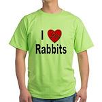 I Love Rabbits for Rabbit Lovers Green T-Shirt