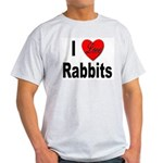 I Love Rabbits for Rabbit Lovers Ash Grey T-Shirt