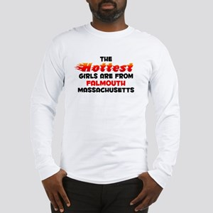 Hot Girls: Falmouth, MA Long Sleeve T-Shirt