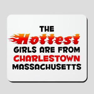 Hot Girls: Charlestown, MA Mousepad