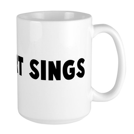My heart sings Large Mug