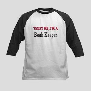 Trust Me I'm a Book Keeper Kids Baseball Jersey