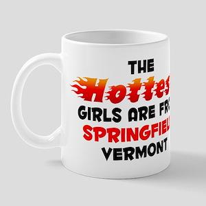 Hot Girls: Springfield, VT Mug