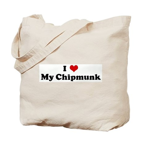 I Love My Chipmunk Tote Bag