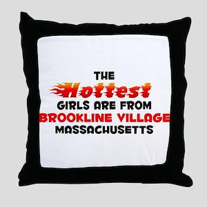 Hot Girls: Brookline Vi, MA Throw Pillow