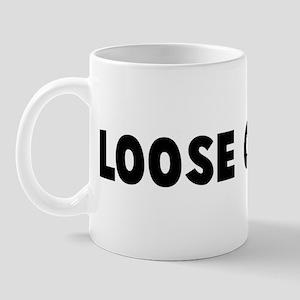 Loose cannon Mug