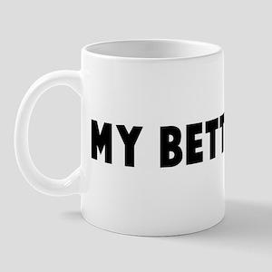my better half mug