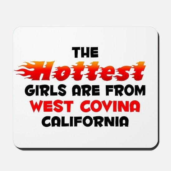 Hot Girls: West Covina, CA Mousepad