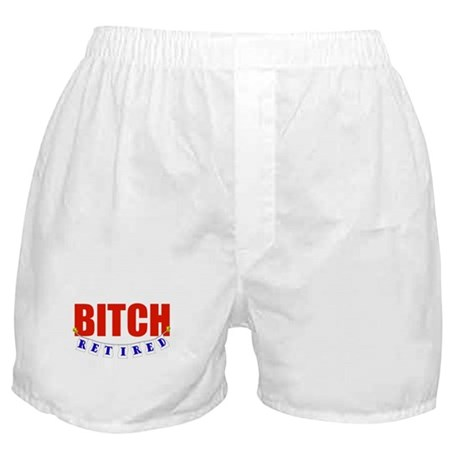 Retired Bitch Boxer Shorts
