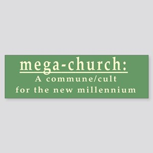Mega-Church Cult Commune Bumper Sticker