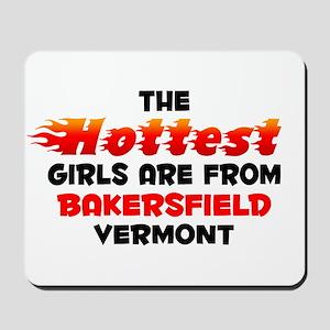 Hot Girls: Bakersfield, VT Mousepad