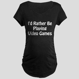 Playing Video Games Maternity Dark T-Shirt