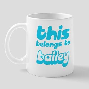 This belongs to Bailey Mug