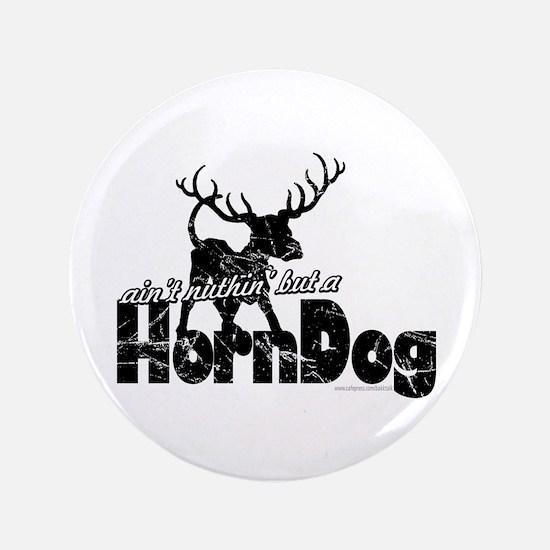 """Horndog... 3.5"""" Button"""