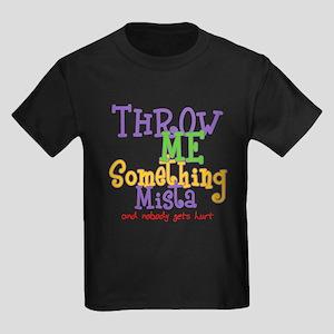 Throw Me Something Mista Kids Dark T-Shirt