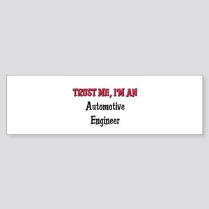 Trust Me I'm an Automotive Engineer Sticker (Bumpe