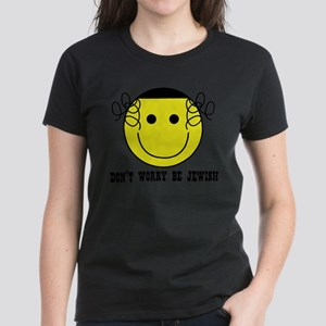 Don't Worry Be Jewish Women's Dark T-Shirt